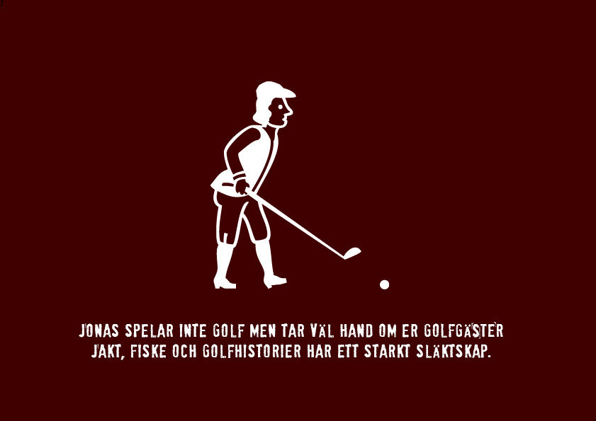 Jonas i Sälen, Golf i Sälen, i Sälen, konferens i Sälen, Gattar