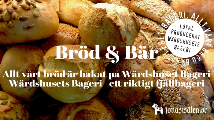 Jonas i Sälen, Wärdshusets Bageri, Tandådalens Wärdshus, Sälenfjällen, bageri, lokalproducerat