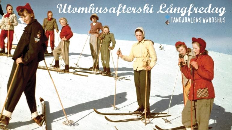 Tandådalens Wärdshus, afterksi, Utomhusafterski, Påskfest, Lotta Engberg, Magnus Bäcklund, Gladys del Pilar, Matoma, TD Lounge, Valle