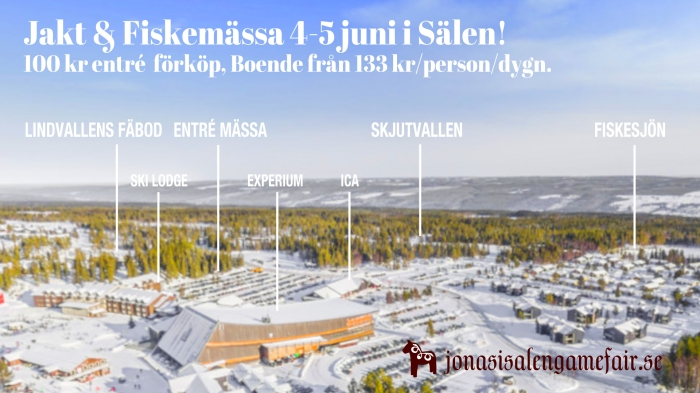 jaktmässa, fiskemässa, Jonas i Sälen Game Fair, Ski Lodge Lindvallen, Experium, Jocke Smålänning, Ödemarksjägarn