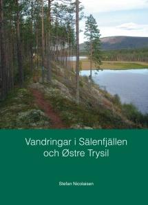 vandra, vandra i Sälen, hiking, vandringsleder, Jonas i Sälen, Vandringar i Sälnfjällen, Trysil, konferens