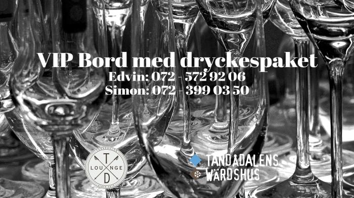 VIP, vip bord, tandådalens wärdshus, afterski, nattklubb, nattklubb tandådalen, boka bord