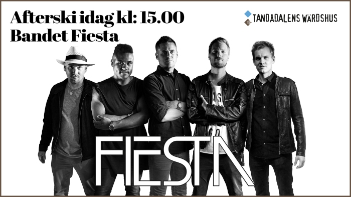 afterski, afterski sälen, fiesta, bandet fiesta, bandlista, genuin afterski, tandådalens wärdshus