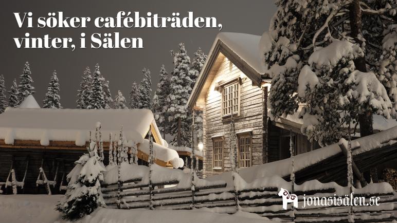 cafébiträde, café, lediga jobb, jobba i sälen, Sälen, Jonas i Sälen, säsongsjobb, kafeteria, sök jobb, Dalarna, våffelstuga