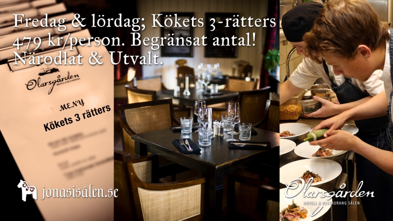 middag olarsgården, Olarsgården restaurang, helgmiddag, restaurang sälen, restaurang lindvallen, Olarsgården hotell och restaurang, boka bord, à la carte, Jonas i Sälen, Dalarna