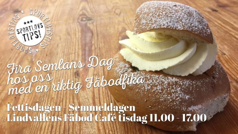 Fettisdagen, semla, semlans dag, Lindvallens Fäbod, café sälen, café lindvallen, våfflor, våffelstuga, våffesltuga lindvallen, Jonas i Sälen, veckoprogram